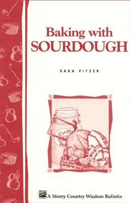 Baking With Sourdough By Pitzer, Sara